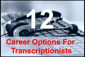 why i choose a career of medical transcripionist It is required that a prospective hospital transcriptionist complete a certification program or an associate's degree in medical transcription course work will include classes on anatomy, medical.