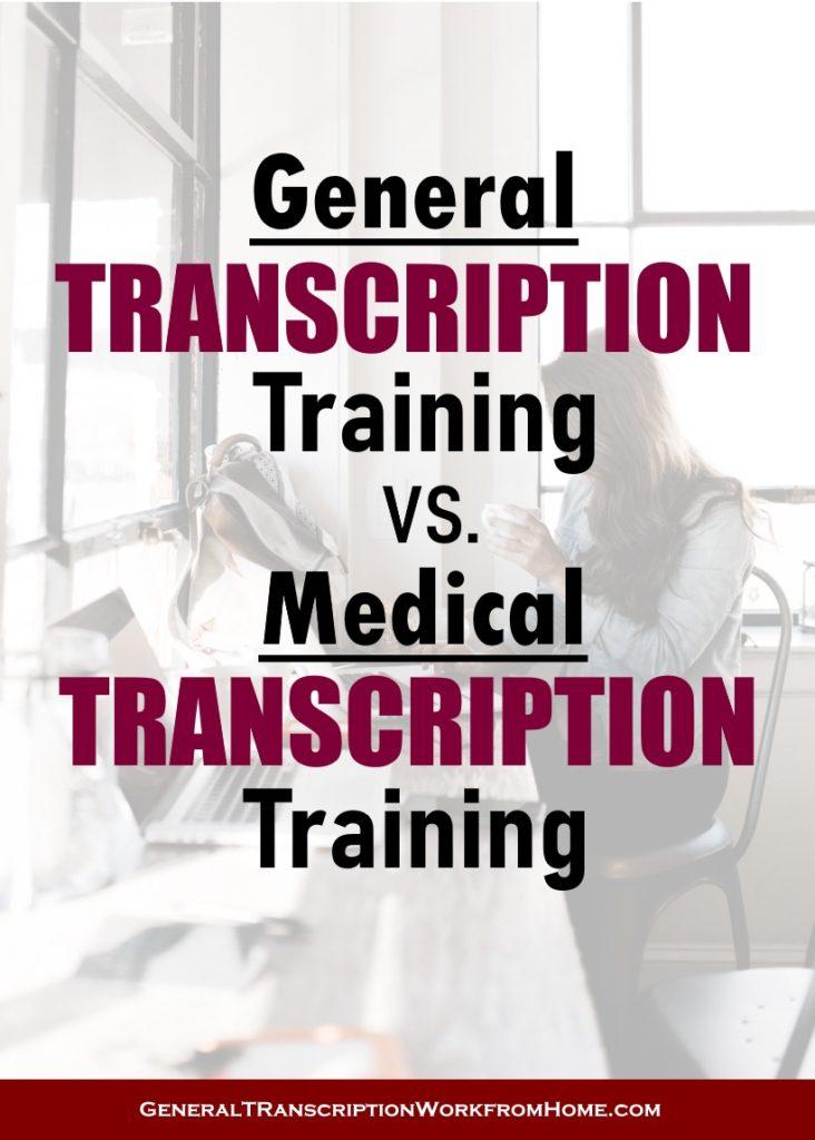 General Transcription Training Vs Medical Transcription Training