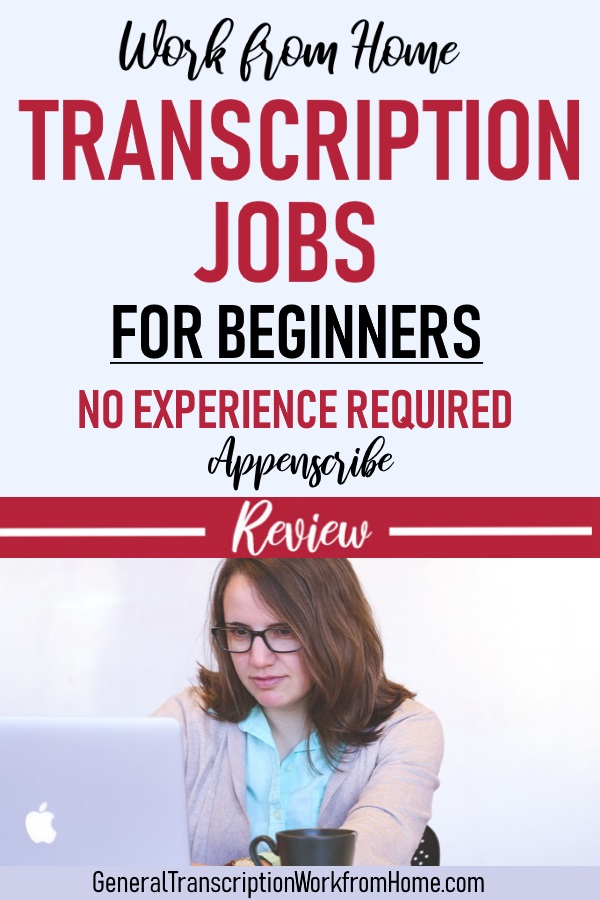 Appenscribe Transcription Jobs for Beginners - No Experience