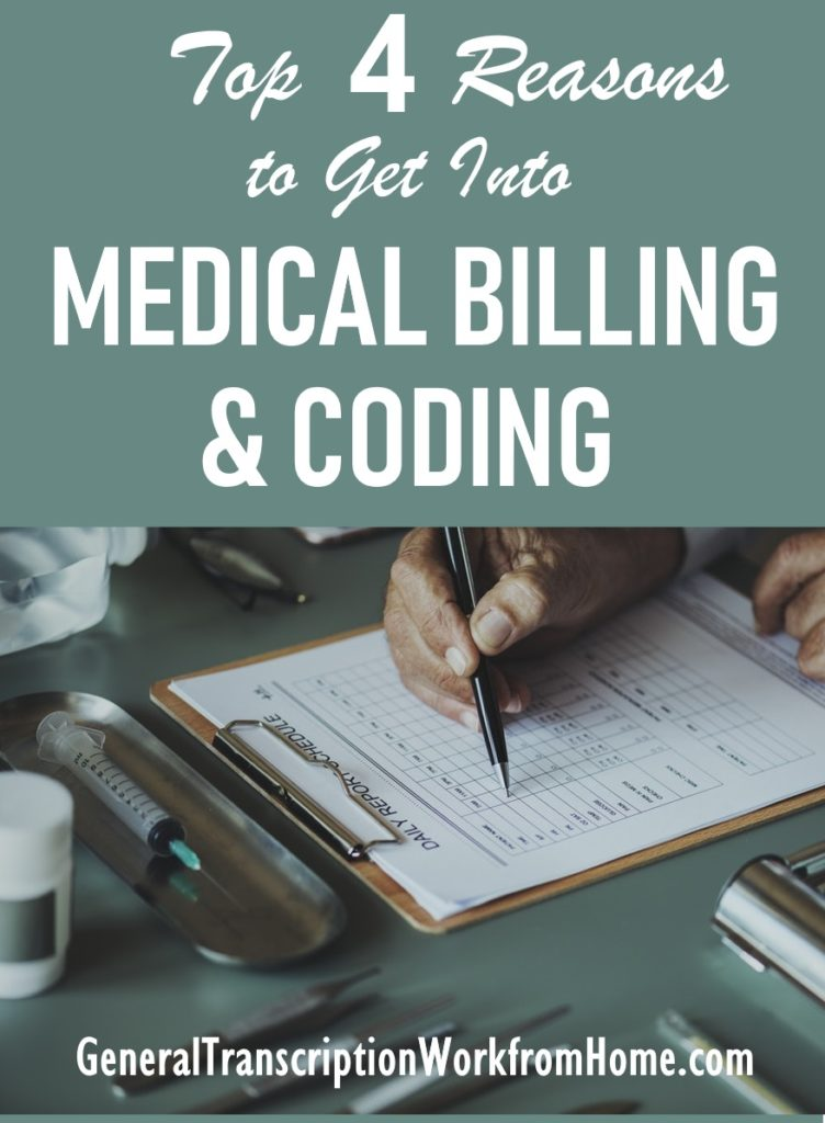 Top 4 Reasons To Get Into Medical Billing And Coding Transcription
